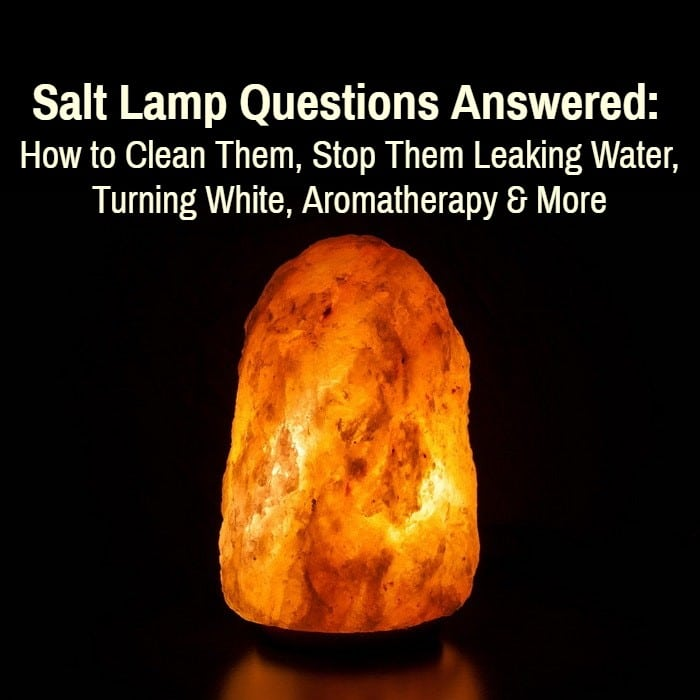 Salt Lamp Questions Answered Cleaning Sweating Turning White More