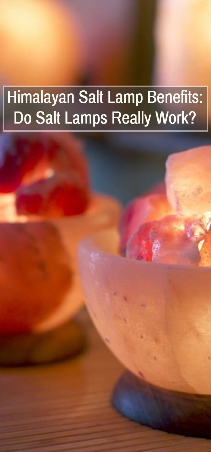 Himalayan Salt Lamp Benefits — Do Salt Lamps Really Work?